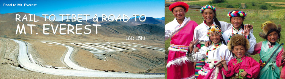 Rail to Tibet & Road to Mt. Everest
